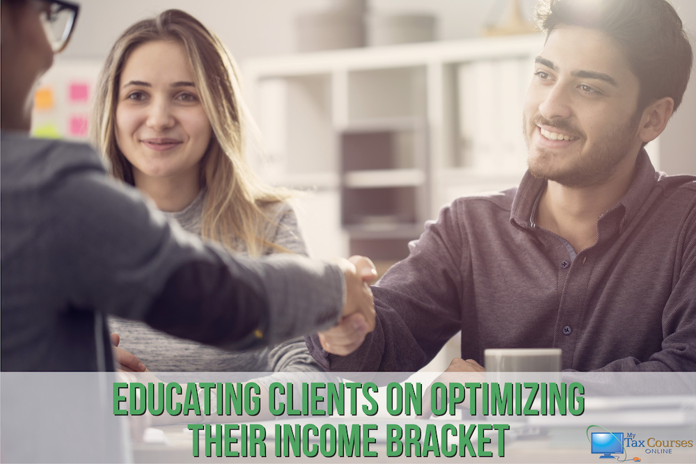 Educating Clients on Optimizing Their Income Bracket