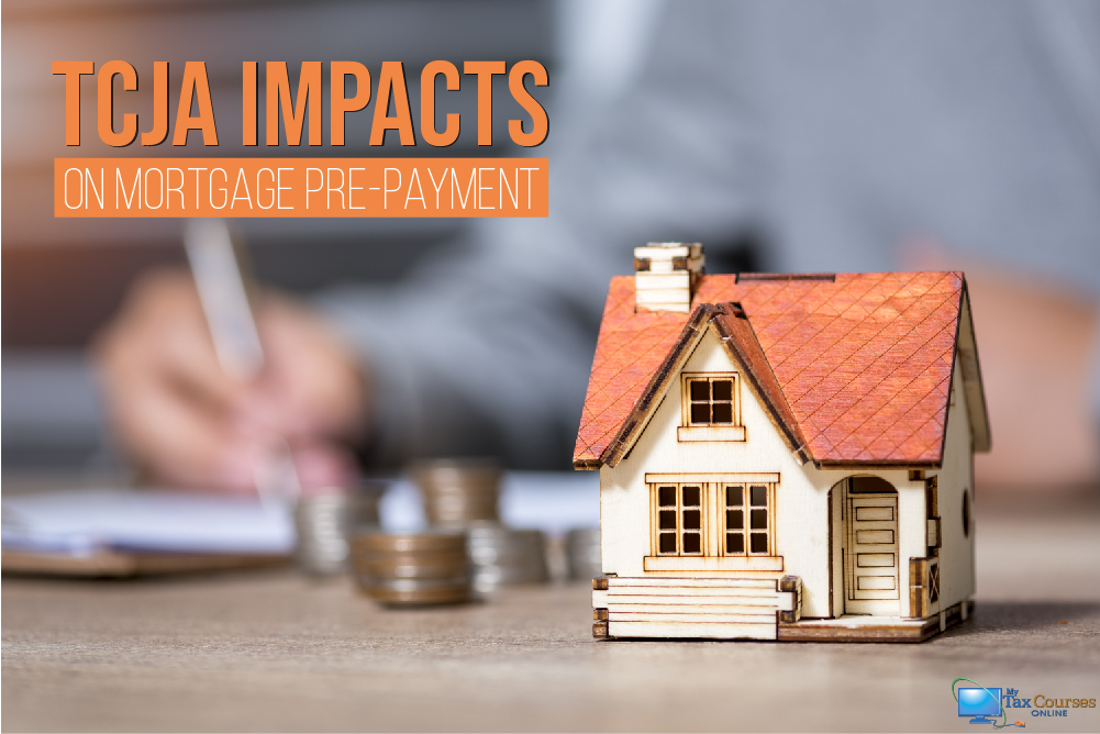 How the Tax Cuts and Jobs Act Impacts Mortgage Pre-Payment